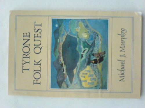 9780856400384: Tyrone Folk Quest