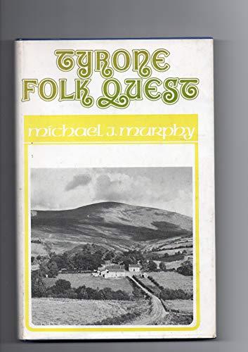 9780856400391: Tyrone Folk Quest