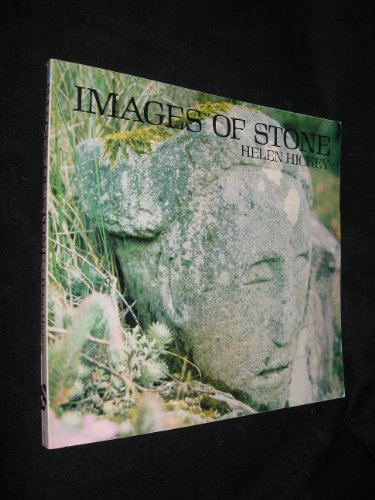 Images of Stone: Hickey, Helen