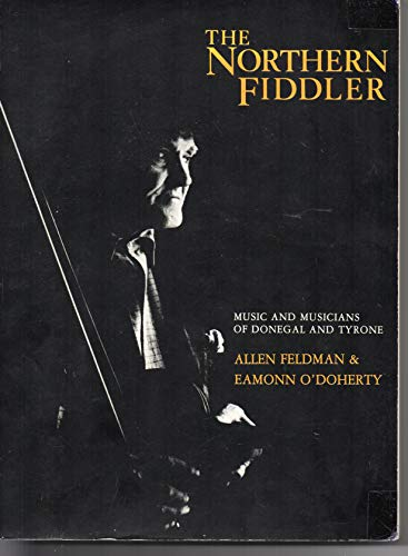 9780856401558: Northern Fiddler: Music and Musicians of Donegal and Tyrone