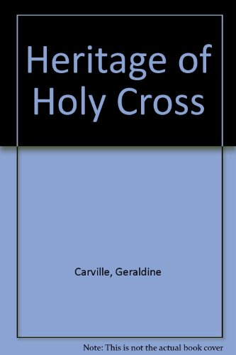 9780856401572: Heritage of Holy Cross