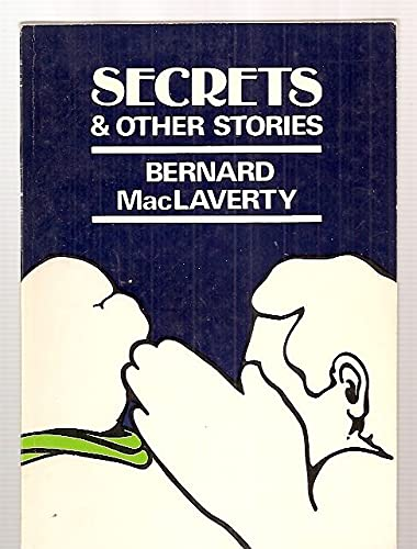Secrets and Other Stories: MacLaverty, Bernard