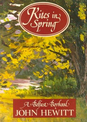9780856402067: Kites in Spring: A Belfast Boyhood