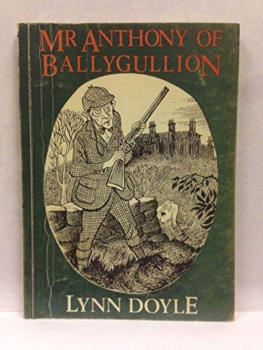 9780856402074: Mr. Anthony of Ballygullion