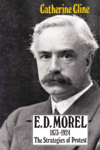 9780856402135: E.D.Morel, 1873-1924: Strategies of Protest