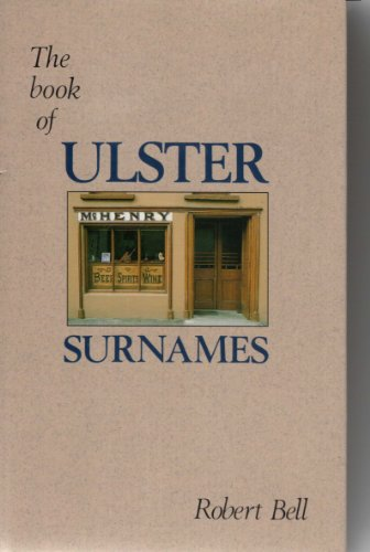 9780856404160: The Book of Ulster Surnames