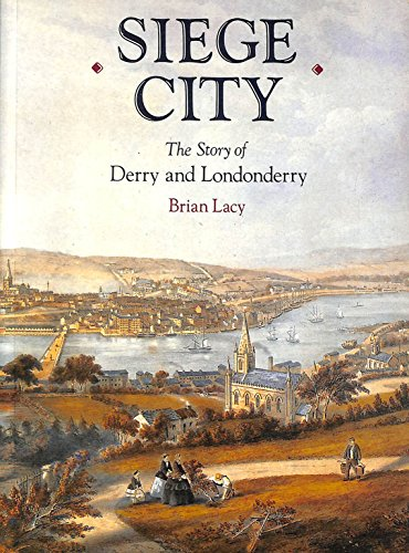 9780856404436: Siege City: Story of Derry and Londonderry