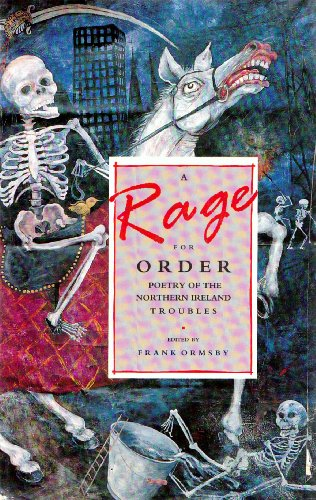 A Rage for Order: Poetry of the Northern Ireland Troubles
