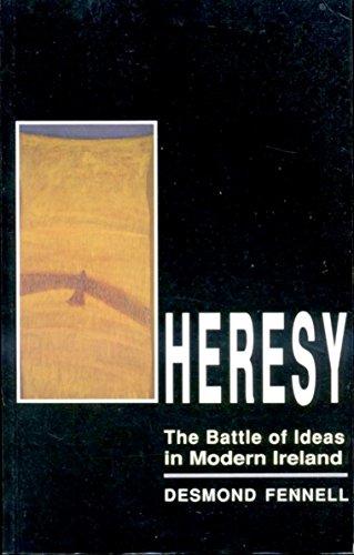 9780856405051: Heresy: Battle of Ideas in Modern Ireland