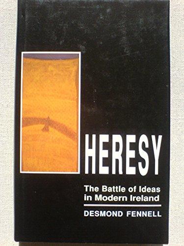 9780856405136: Heresy: The Battle of Ideas in Modern Ireland