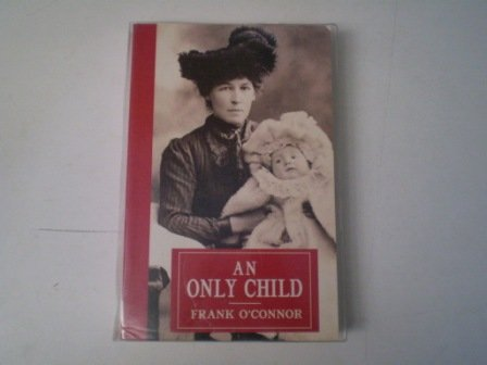 An Only Child (9780856405211) by Frank O'Connor