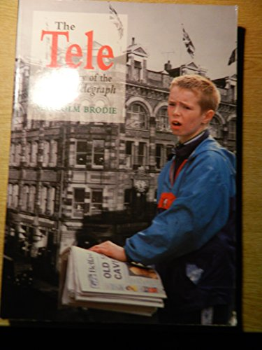 The Tele: A History of the Belfast: Brodie, Malcolm