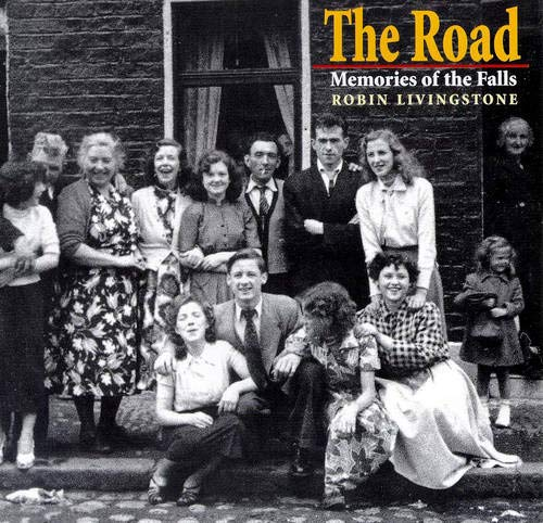 9780856406324: The Road: Memories of the Falls