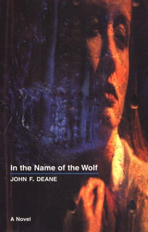 9780856406409: In the Name of the Wolf