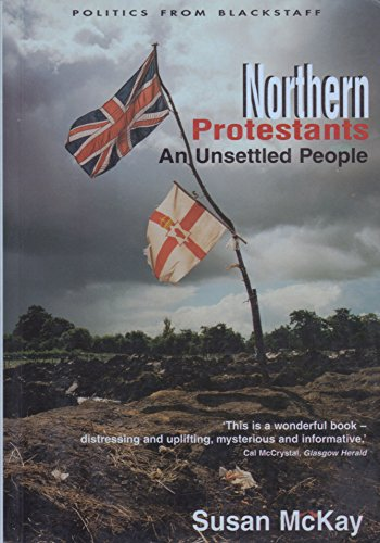 9780856406669: Northern Protestants: An Unsettled People