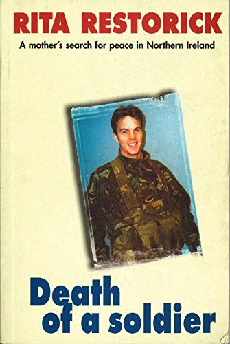 9780856406706: Death of a Soldier: A Mother's Search For Peace in Northern Ireland