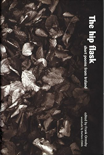 9780856406812: The Hip Flask: Short Poems from Ireland