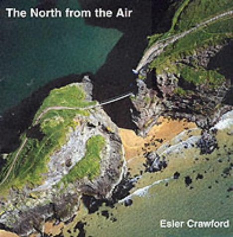 The North from the Air: Esler Crawford