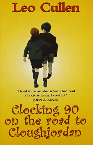 9780856407222: Clocking 90 on the Road to Cloughjordan: and Other Stories (Beeline)