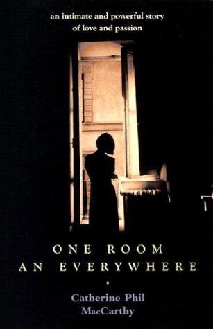 One Room An Everywhere: Catherine Phil MacCarthy