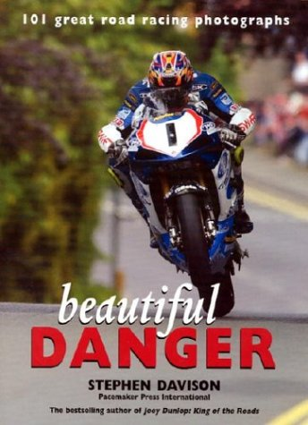 9780856407475: Beautiful Danger: 101 Great Road Racing Photographs