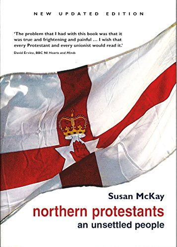 9780856407710: Northern Protestants: An Unsettled People