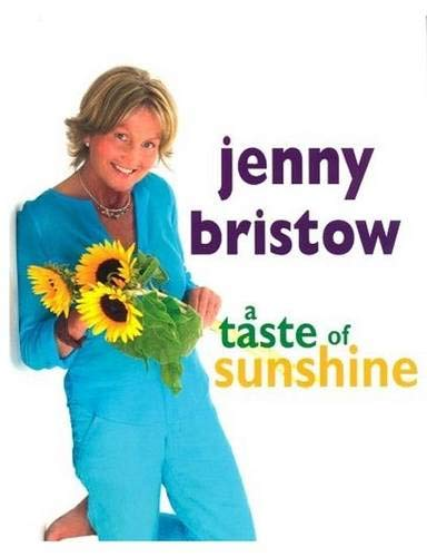 A Taste of Sunshine: Jenny Bristow