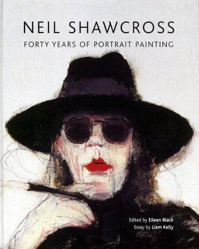 9780856407796: Neil Shawcross: Forty Years of Portrait Painting: 40 Years of Portrait Painting