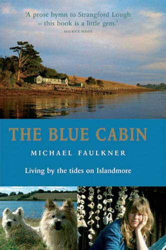 9780856407932: The Blue Cabin: Living by the Tides on Islandmore