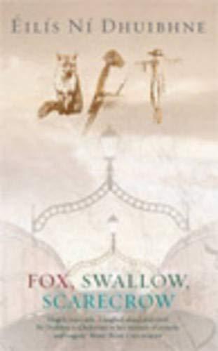 9780856408076: Fox, Swallow, Scarecrow