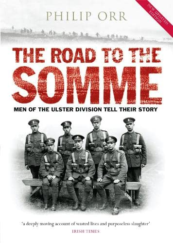 9780856408243: The Road to the Somme: Men of the Ulster Division Tell Their Story
