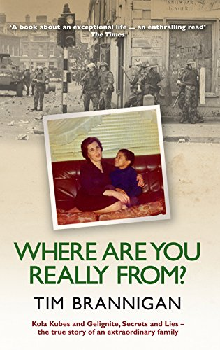 9780856408533: Where Are You Really From?: Kola Kubes and Gelignite, Secrets and Lies - The True Story of an Extraordinary Family