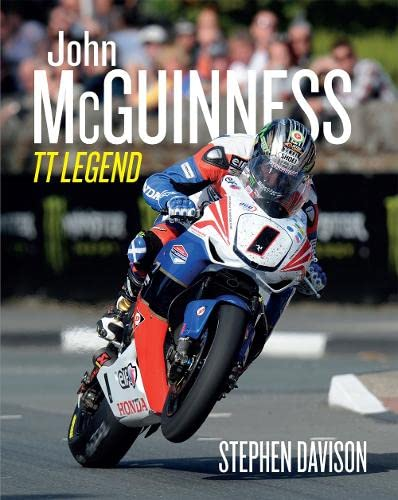 9780856409028: John McGuinness: TT Legend