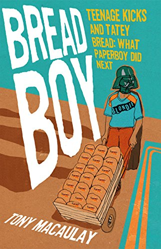 9780856409103: Breadboy: Teenage Kicks and Tatey Bread: What Paperboy Did Next
