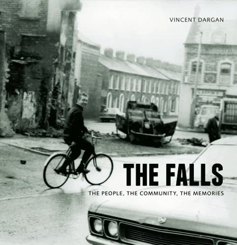 9780856409165: The Falls: The People, the Community, the Memories