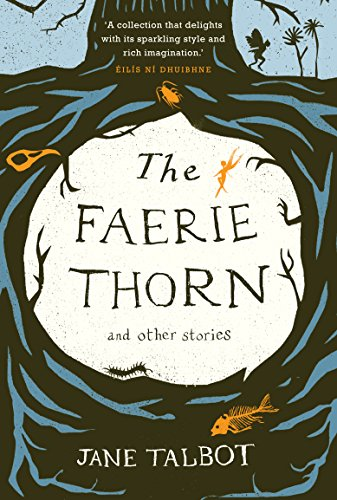 9780856409554: The Faerie Thorn and Other Stories
