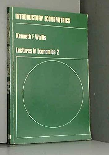 9780856410024: Introductory Econometrics (Lectures in economics, 2)