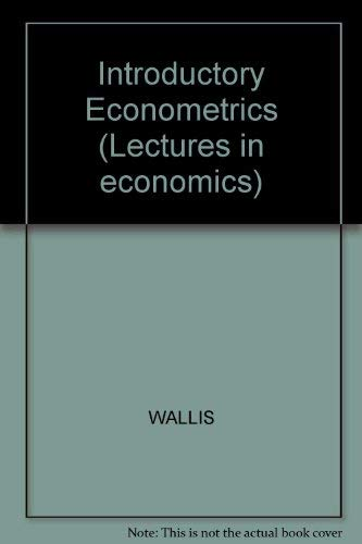 9780856410031: Introductory Econometrics (Lectures in economics, 2)