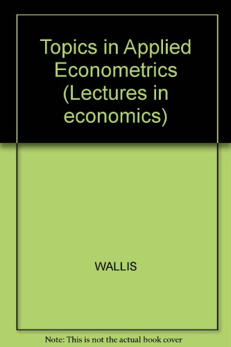 9780856410109: Topics in Applied Econometrics (Lectures in economics, 5)