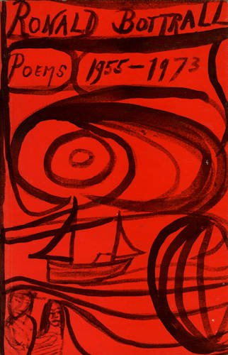 9780856460111: Ronald Bottrall: Poems 1955-1973