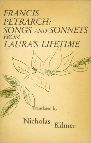 9780856460609: Francis Petrarch: Songs and Sonnets from Laura's Lifetime