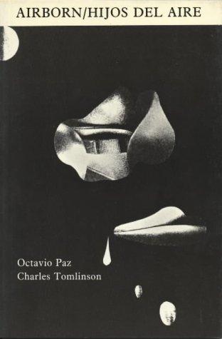 Airborn/Hijos Del Aire (English and Spanish Edition): Octavio Paz, Charles