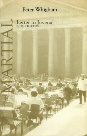 9780856460920: Letter to Juvenal: 101 Epigrams from Martial (Poetica, 14)