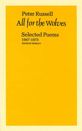 9780856460951: All for the Wolves: Selected Poems 1947-1975