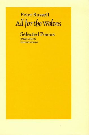 9780856460968: All for the Wolves: Selected Poems 1947-1975