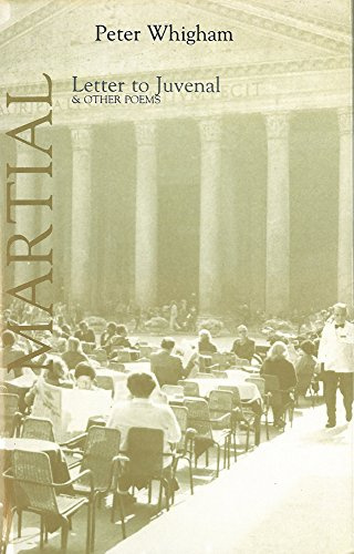 9780856461415: Letter to Juvenal: 101 Epigrams from Martial (Poetica 14)