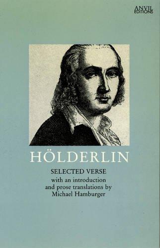 Friedrich Hölderlin: Selected Verse (German and English: Friedrich Hölderlin