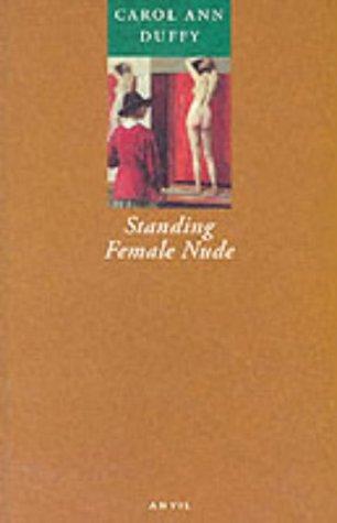 Standing Female Nude: Duffy, Carol Ann