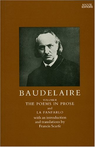 9780856461699: Baudelaire: The Poems in Prose (French and English Edition)