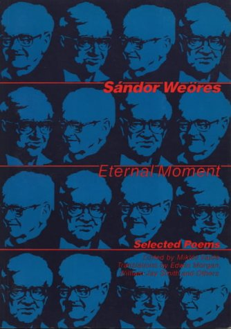 9780856461866: Eternal Moment: Selected Poems
